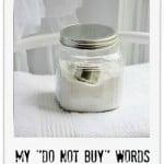 My Do Not Buy Words