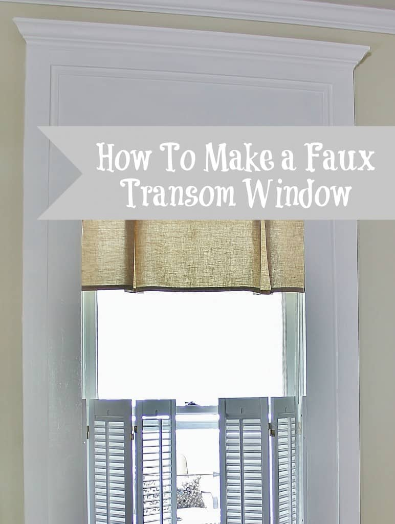 How To Make Faux Transom Windos