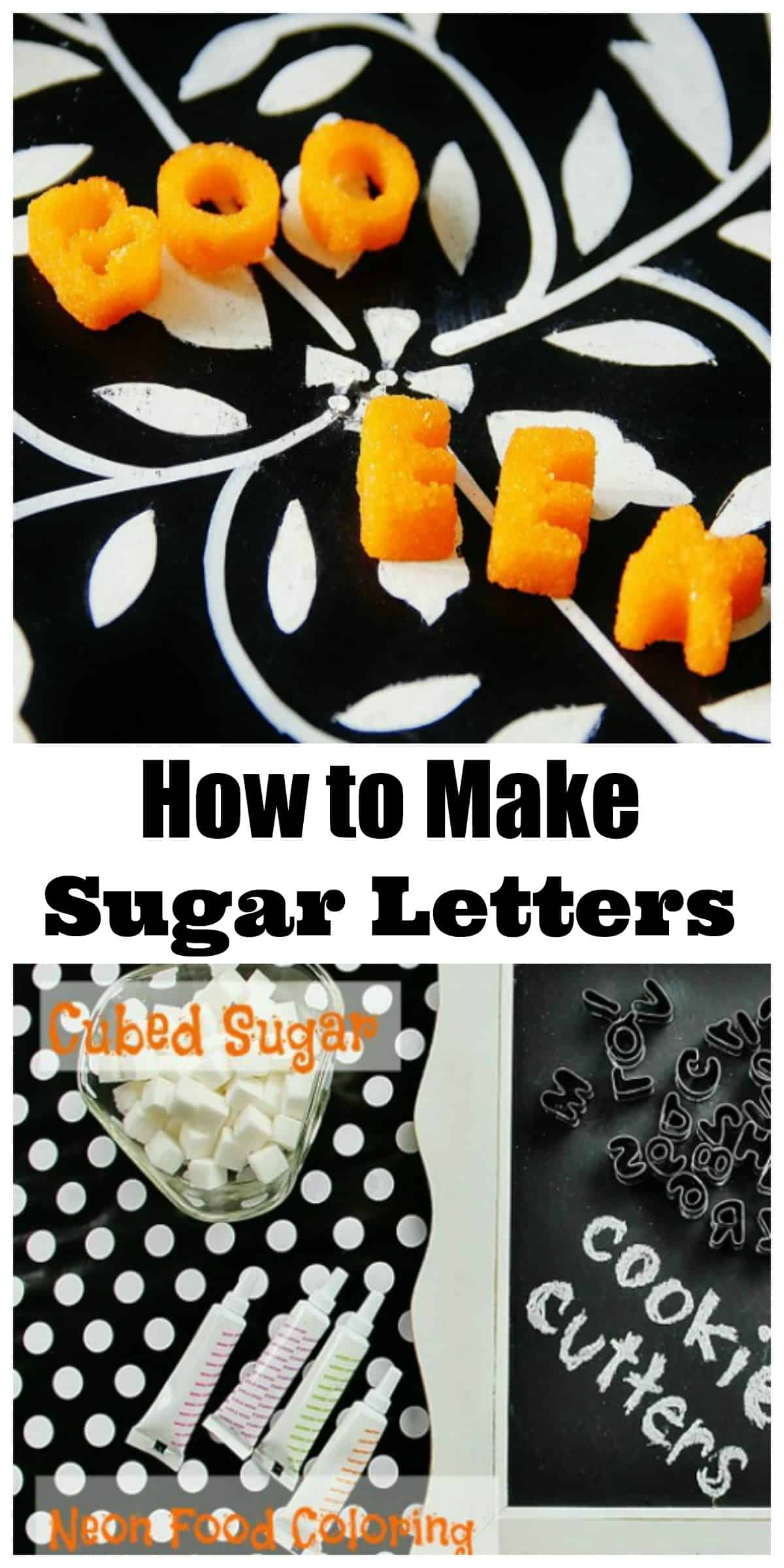 how-to-make-sugar-letters