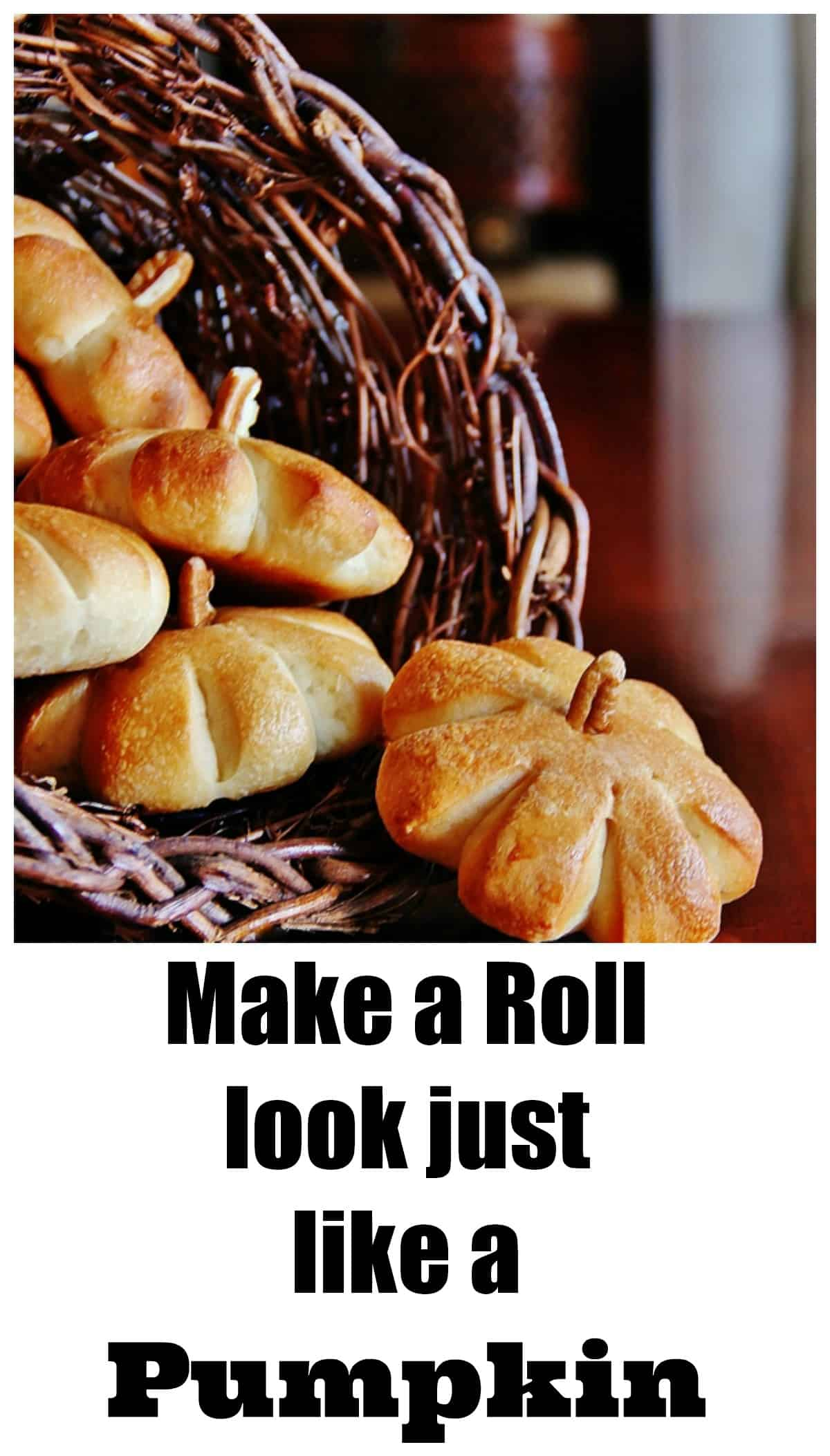 Make a roll that looks just like pumpkins