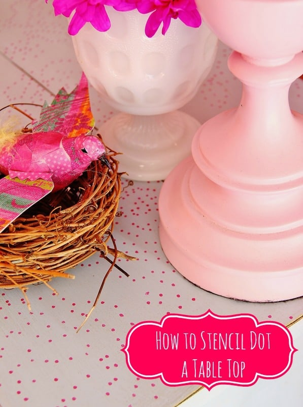How To Stencil Dot a Table