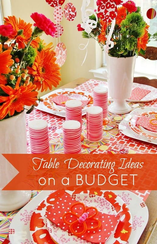 Table decorating ideas on a budget