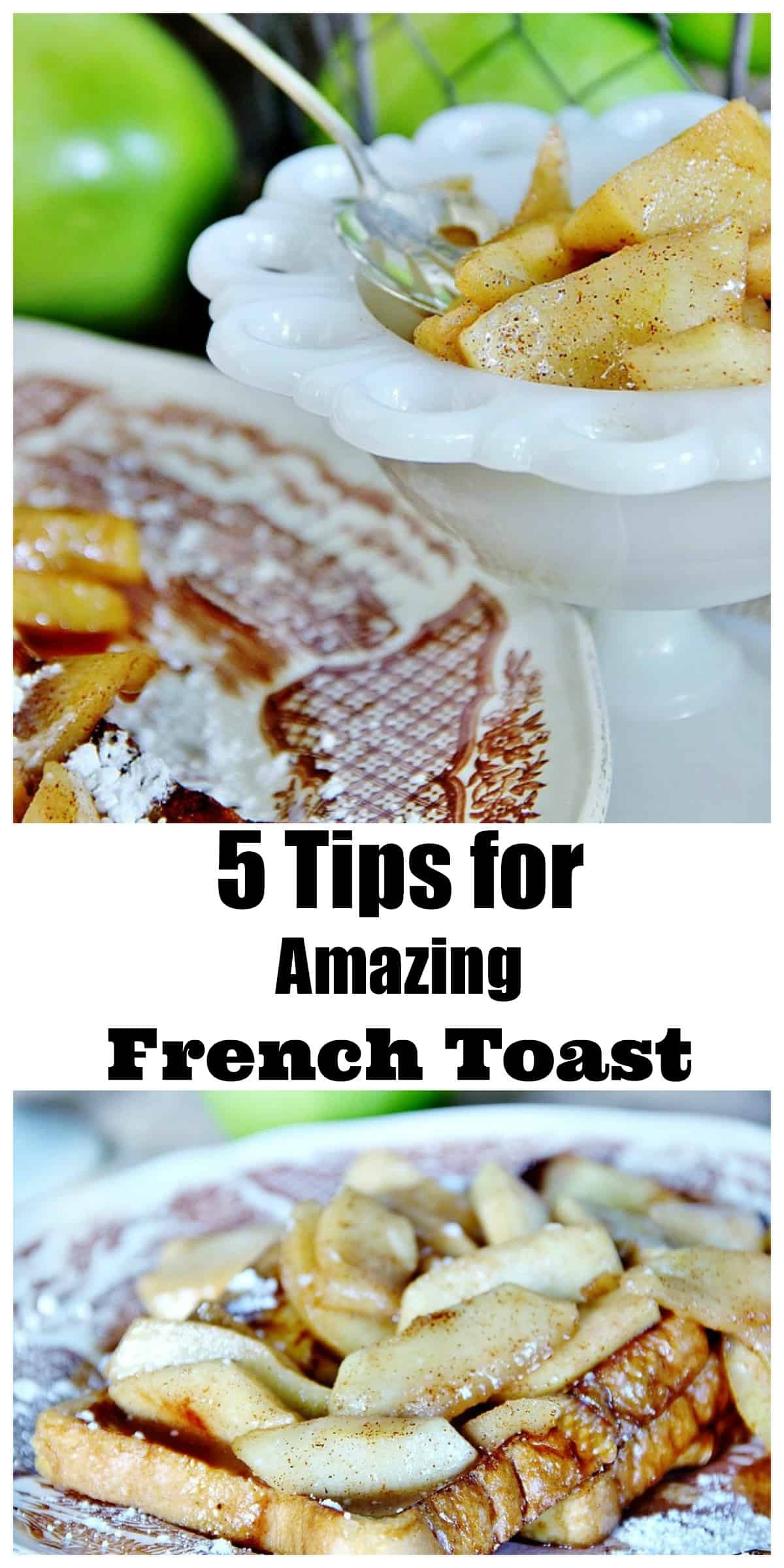 These 5 tips for amazing french toast will make the best treat you've ever had.
