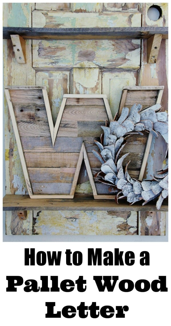 how-to-make-a-pallet-wood-letter