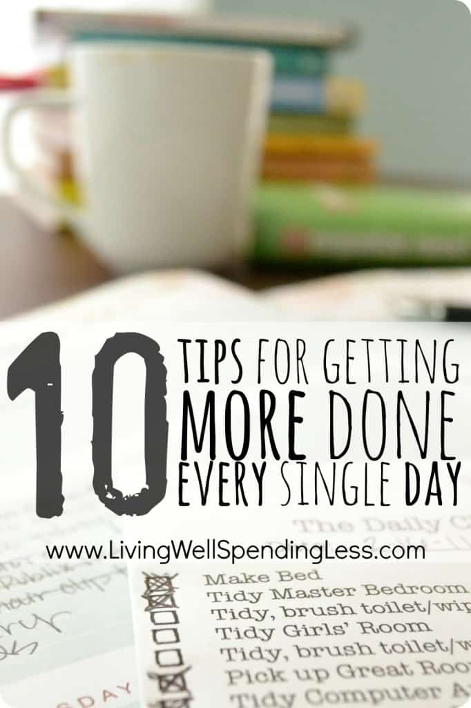 10-Tips-for-Getting-More-Done-Every-Single-Day-great-advice-for-how-to-work-more-efficiently-and-make-better-use-of-your-time-682x1024
