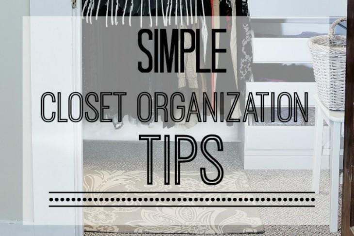 Easy Closet Organization Tips