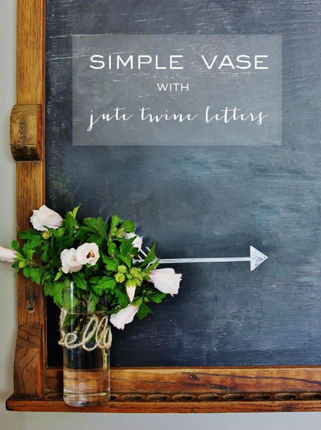 simple vase with jute twine letters