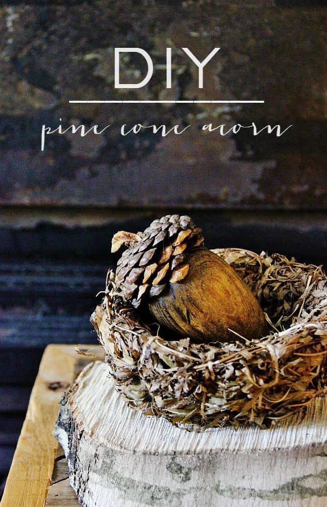 DIY Pine Cone Acorn