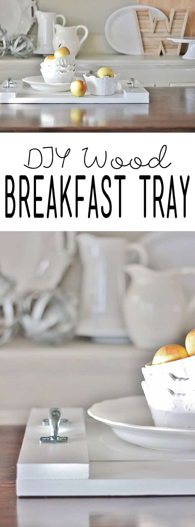 DIY Wood Breakfast Tray Instructions
