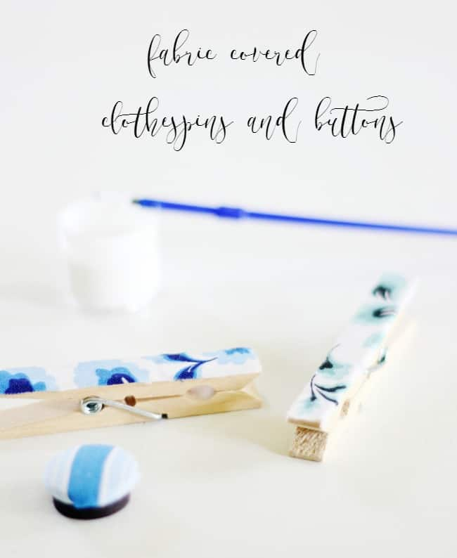 fabric covered clothespins and buttons