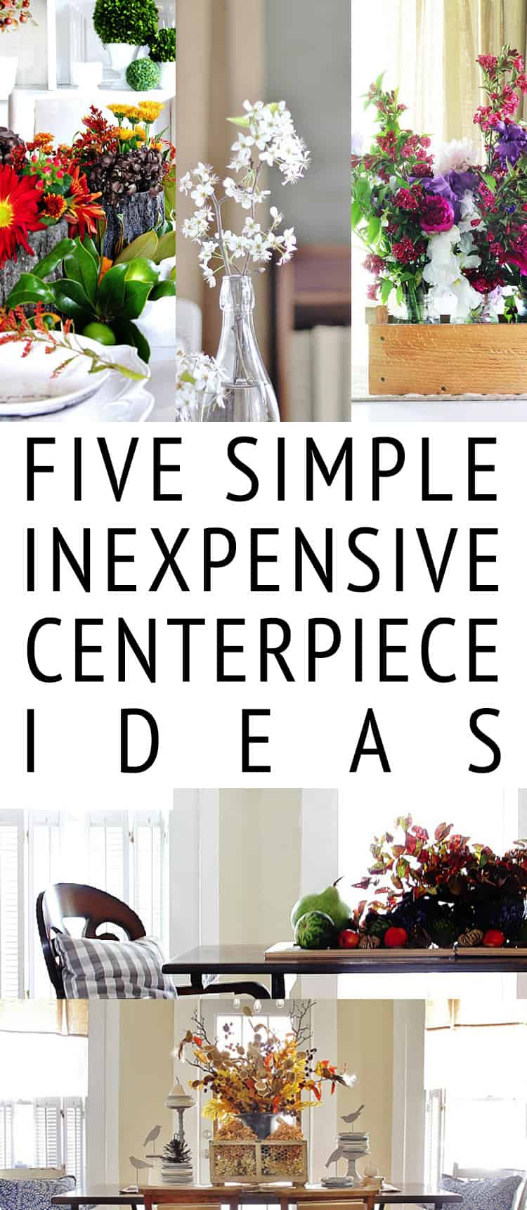 Five simple and inexpensive centerpiece ideas