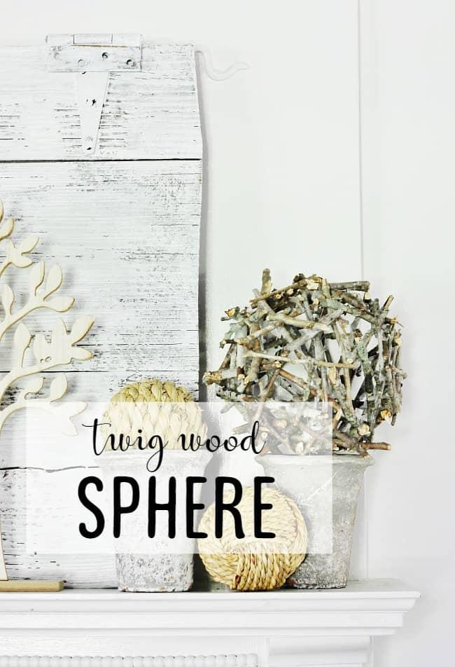 twig wood sphere