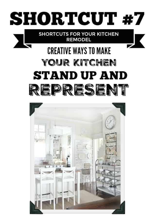 Shortcut #7- kitchen remodels